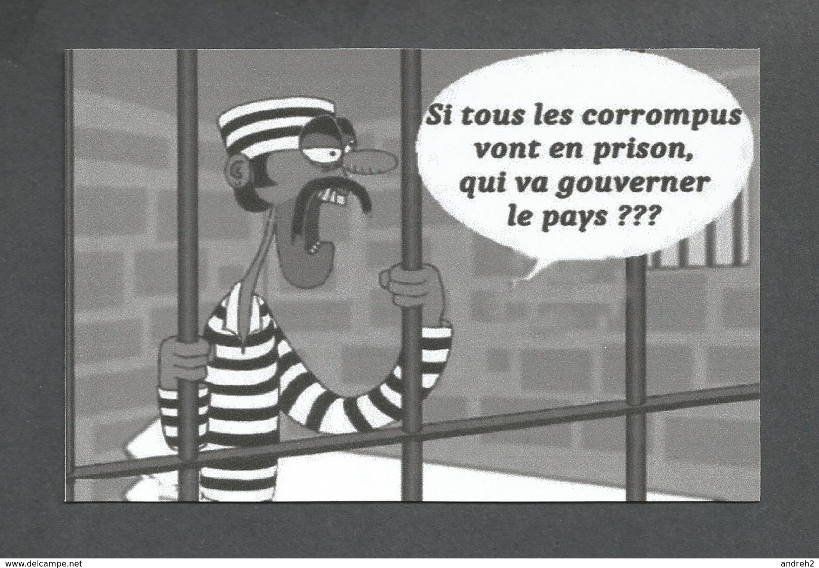 HUMOUR - SI TOUS LES CORROMPUS VONT EN PRISON QUI VA GOUVERNER LE PAYS ??? - Humour