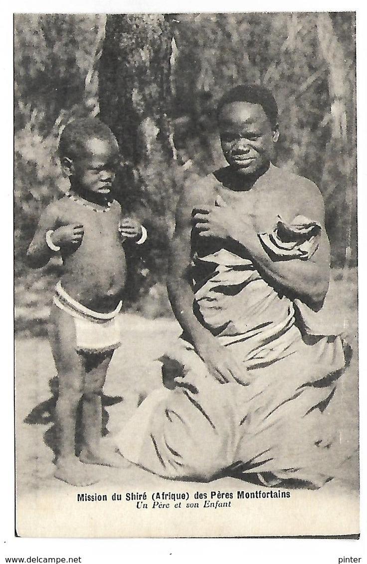 MALAWI - Mission Du Shiré Des Pères Montfortains - Un Père Et Son Enfant - Malawi