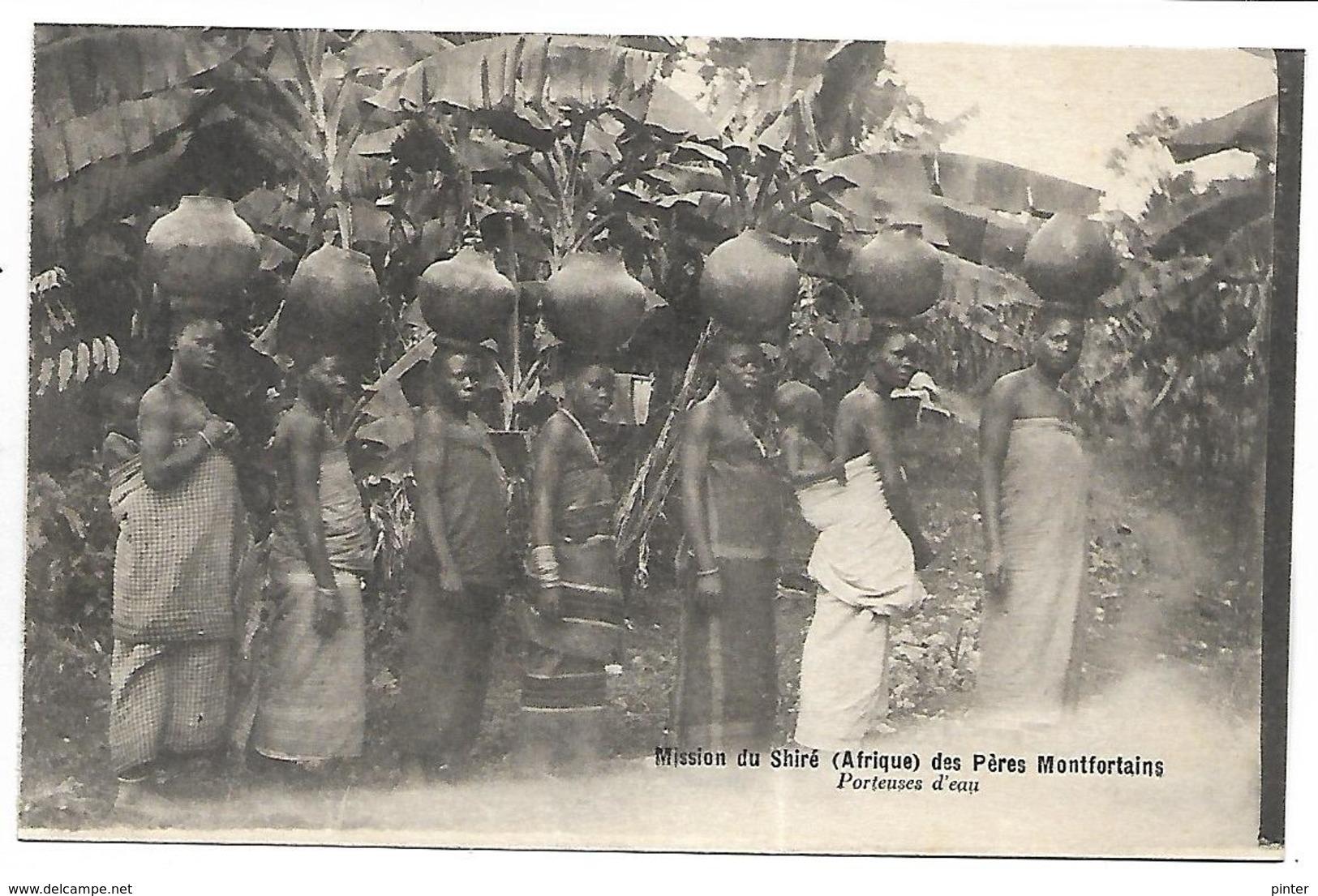MALAWI - Mission Du Shiré Des Pères Montfortains - Porteuses D'eau - Malawi