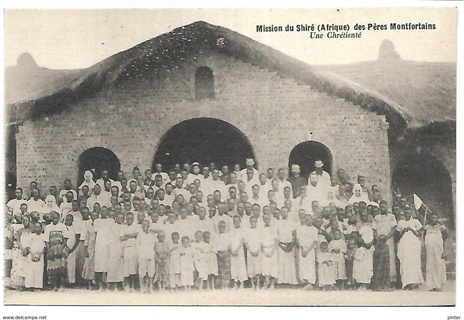 MALAWI - Mission Du Shiré Des Pères Montfortains - Une Chrétienté - Malawi