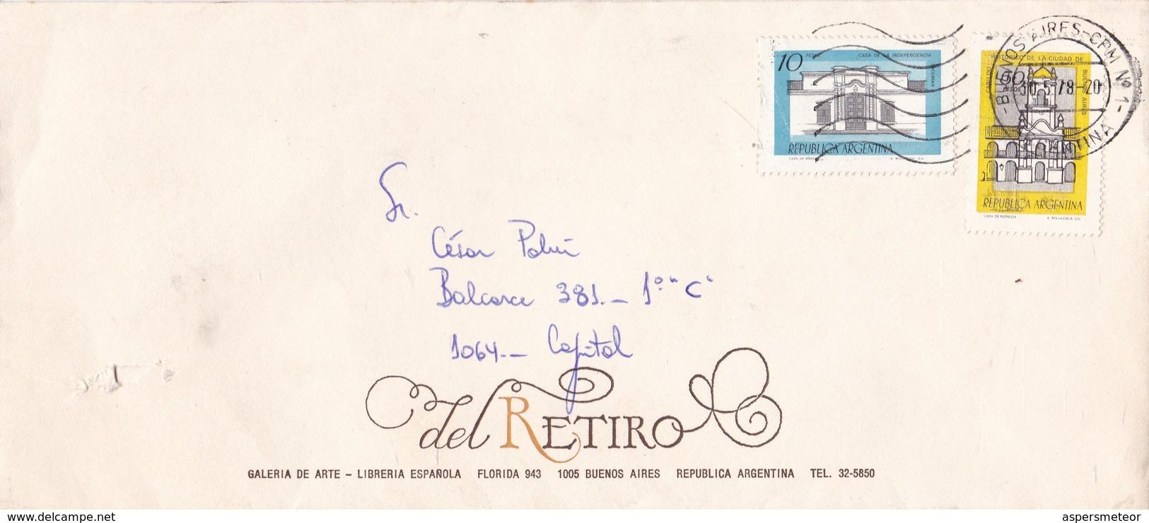 DEL RETIRO, GALERIA DE ARTEM LIBRERIA ESPAÑOLA, SOBRE COMERCIAL CIRCULADO AÑO 1978 - BLEUP - Argentinië