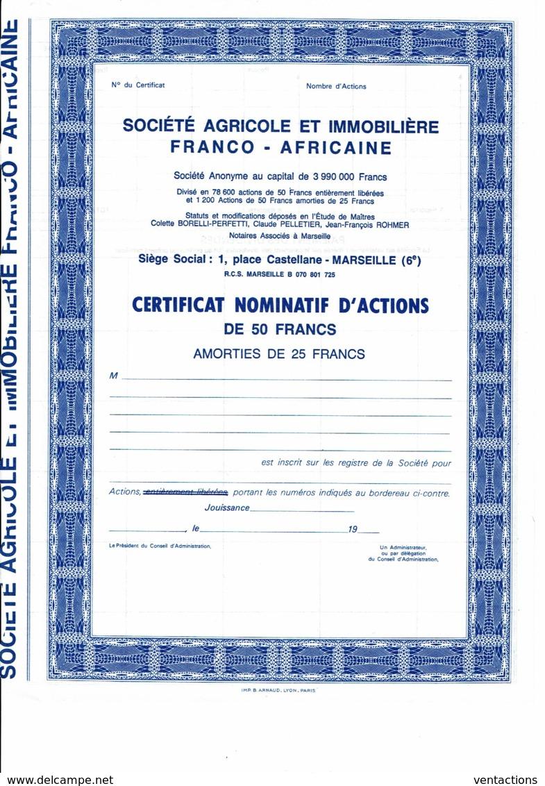 13-AGRICOLE ET IMMOBILIERE FRANCO-AFRICAINE. CNA 50 F Capital 3,99 MF. Marseille - Shareholdings