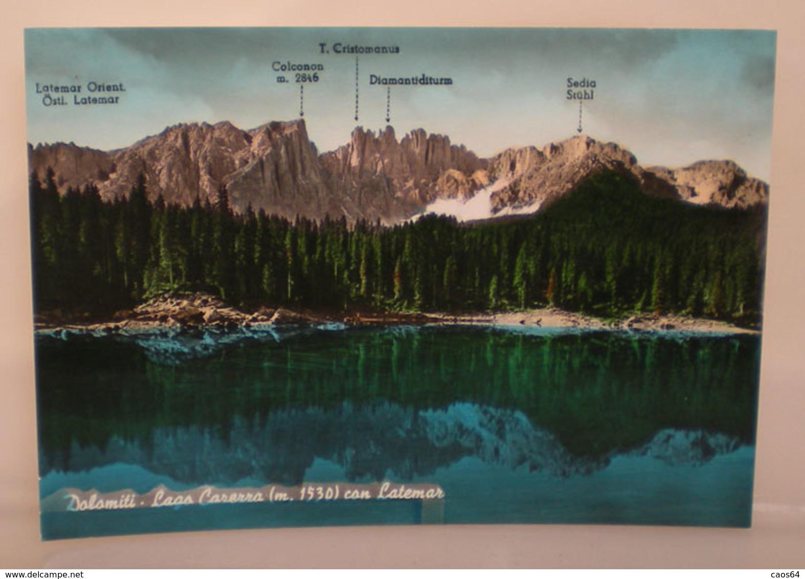 Lago Carezza Con Latemar Dolomiti Cartolina Non Viaggiata - Italia