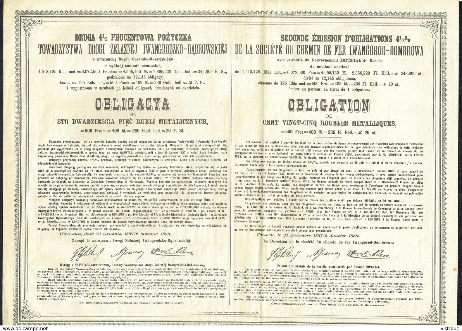Varsovie - SOCIETE DU CHEMIN DE FER IWANGOROD-DOMBROWA - Obligation De 125 Roubles - 12.145 EA - 1888. - Chemin De Fer & Tramway