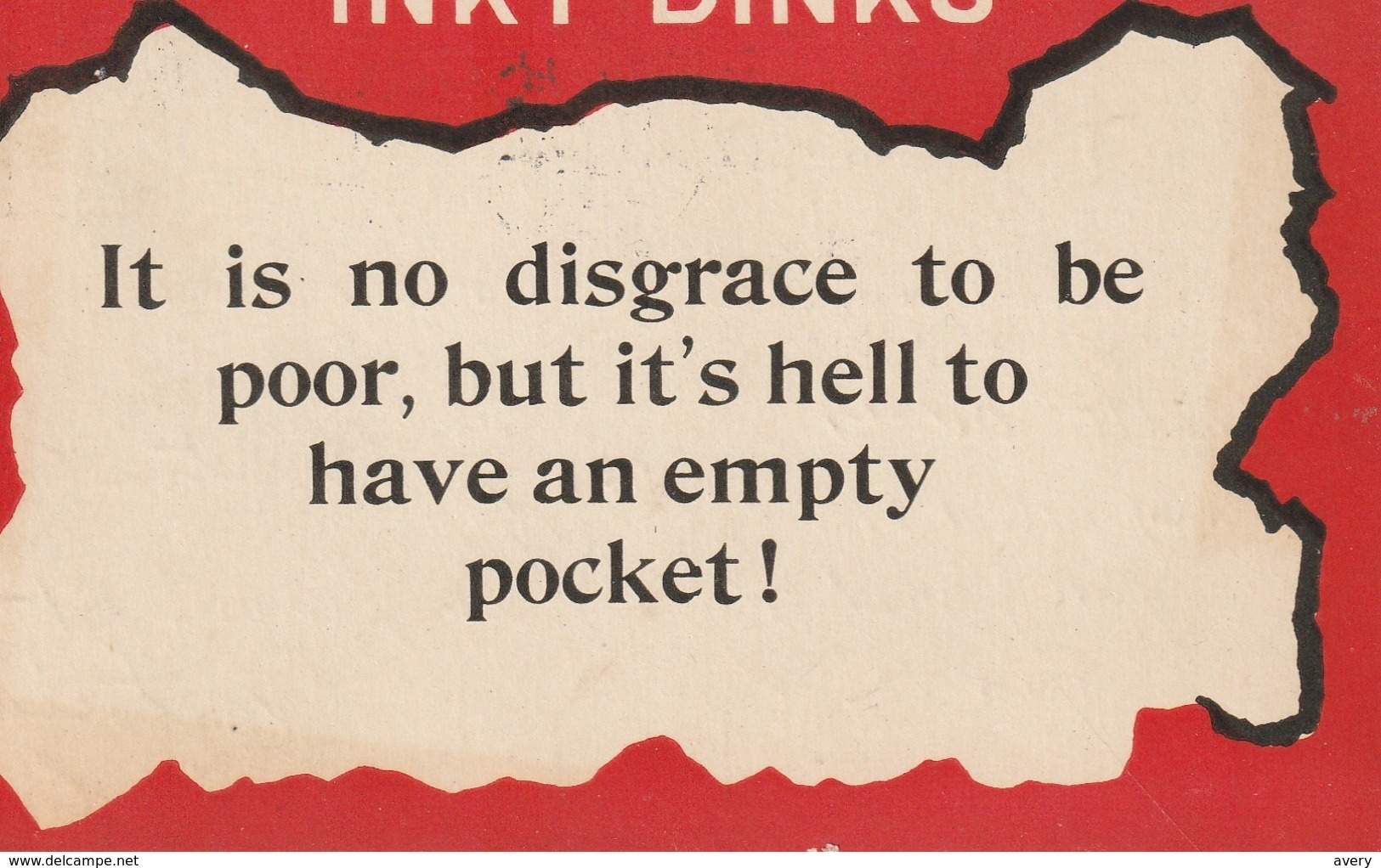 Inky Dinks It Is No Disgrace To Be Poor, But It's Hell To Have An Empty Pocket! - Humour