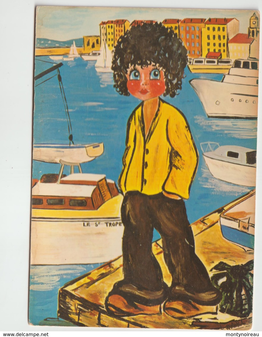 Illustrateur  :  De  Kathy , Les  Gamins  Des  Rues , Saint  Tropez - Künstlerkarten