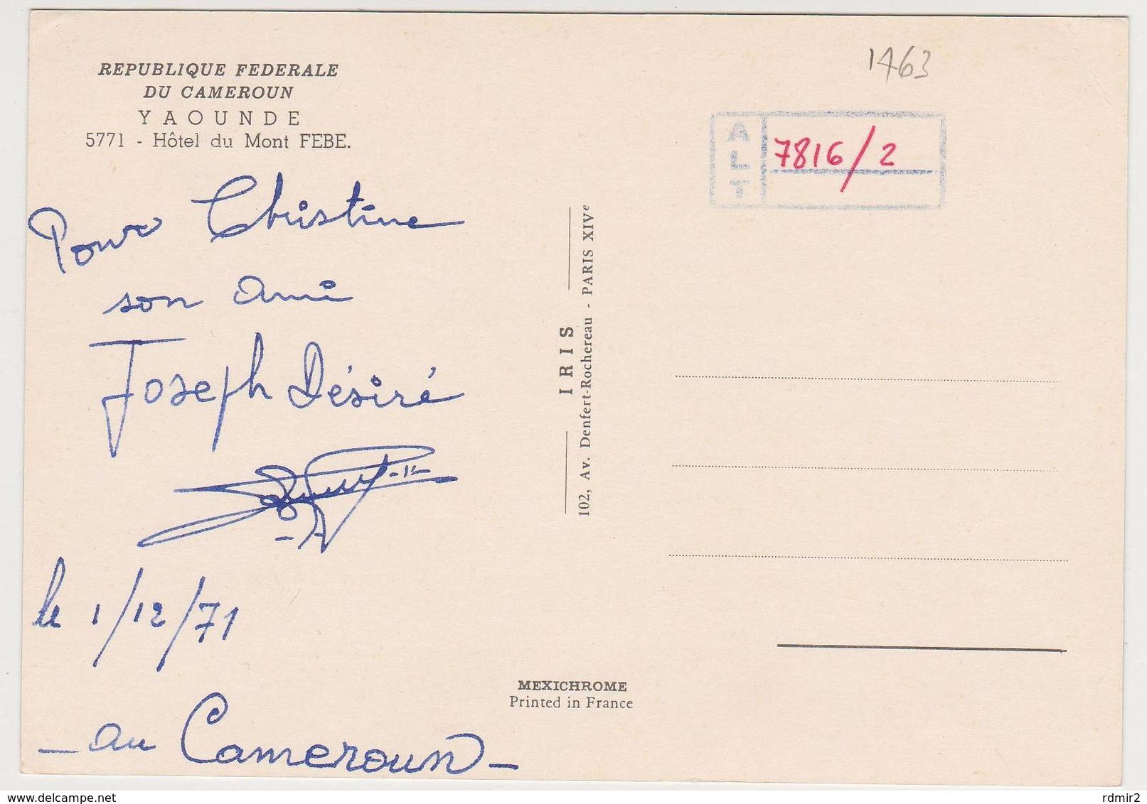 1463/ YAOUNDE, Cameroun / Cameroon, Hotel Du Mont Febe.- Écrite En 1971. Writed In 1971. Escrita (1971). Scritta (1971). - Camerún