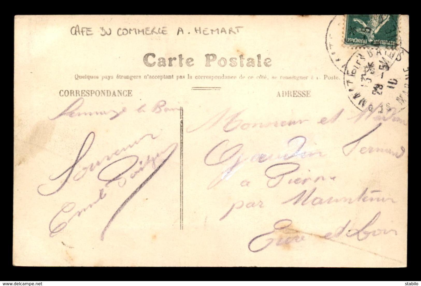 51 - SERMAIZE-LES-BAINS - RUE BENARD - CAFE DU COMMERCE A. HEMART - Sermaize-les-Bains