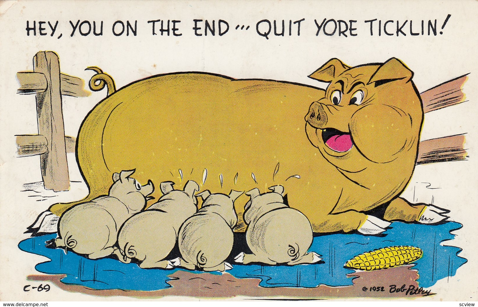 Pigs ; Hey, You On The End'''Quit Yore Ticklin! , 1955 - Cochons