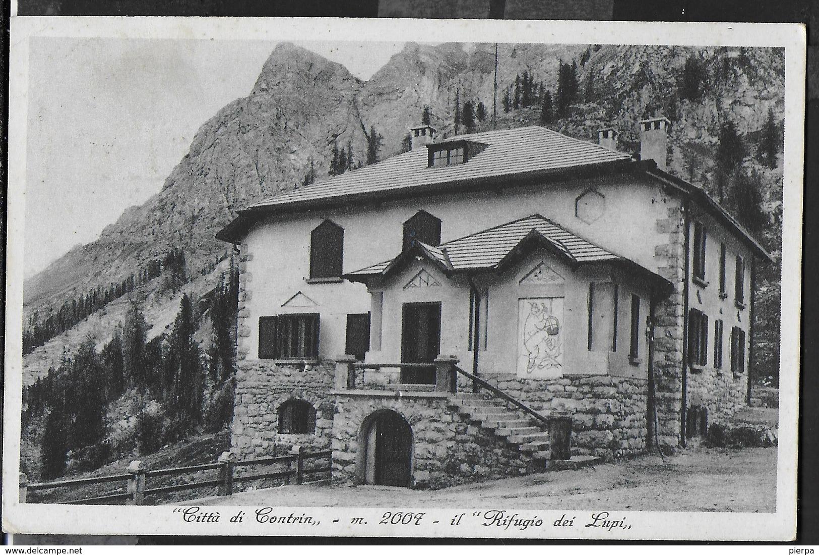 DOLOMITI - RIFUGIO CONTRIN - FORMATO PICCOLO - VIAGGIATA DA CANAZEI 29.07.1934 - Alpinisme