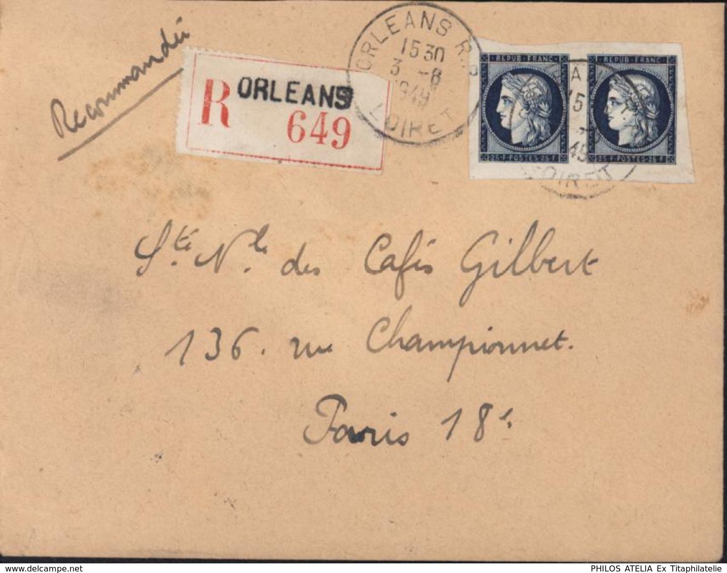 Lettre Recommandée Orléans RP Loiret 3 8 1949 YT 831 X2 Non Dentelé Cérès Arrivée Paris Distribution - Marcophilie (Lettres)