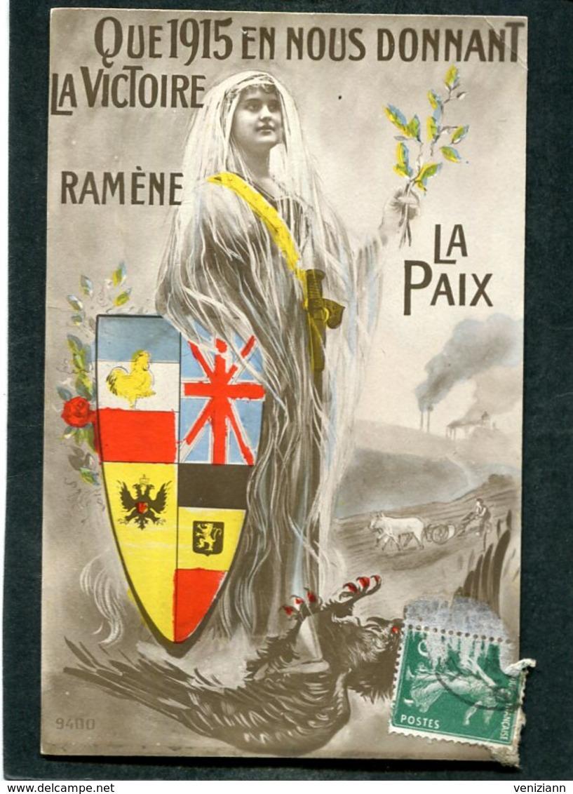 CPA - QUE 1915 EN NOUS DONNANT LA VICTOIRE RAMENE LA PAIX - Guerre 1914-18