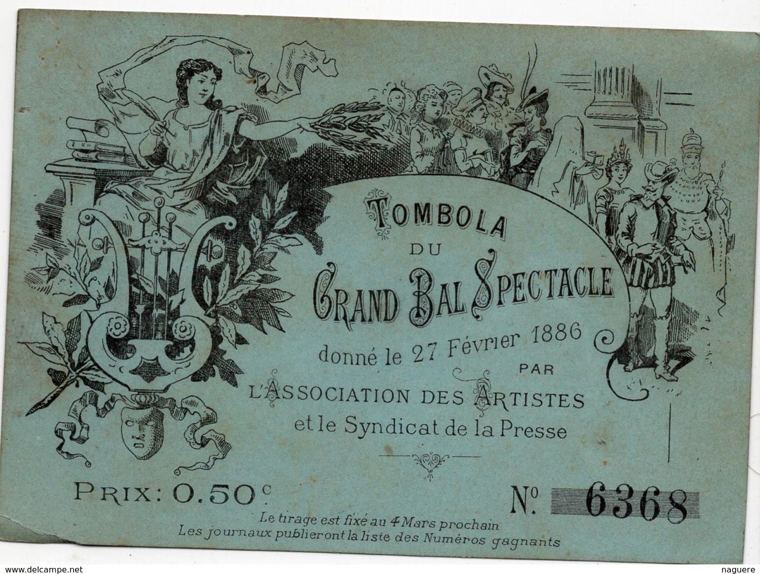 TOMBOLA  DU GRAND BAL SPECTACLE DONNE LE 27 FEVRIER 1886 ?ARSEILLE LA PRESSE MARSEILLAISE - Billets De Loterie
