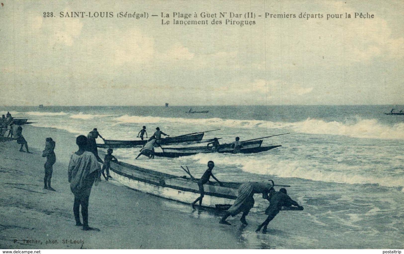 SENEGAL -228 - SAINT-LOUIS LA PLAGE A Guet N'Dar II PREMIERS DEPARTS POUR LA PECHE LE LANCEMENT DES PIROGUES - Senegal