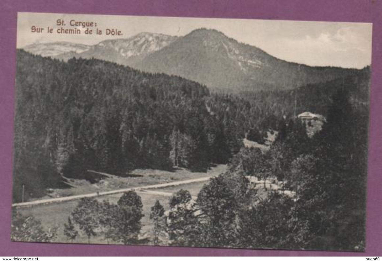 St.Cergue - Sur Le Chemin De La Dôle - VD Vaud