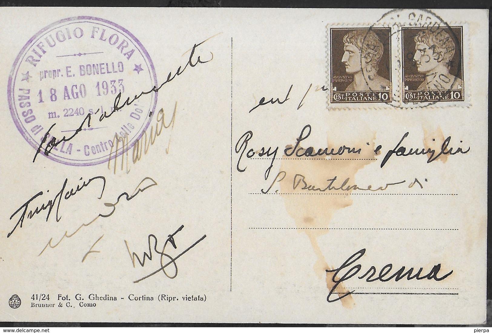DOLOMITI - PASSO SELLA  E SASSOLUNGO - FORMATO PICCOLO - EDIZ. GHEDINA - TIMBRO RIFUGIO - VIAGGIATA 18.08.1933 - Alpinisme