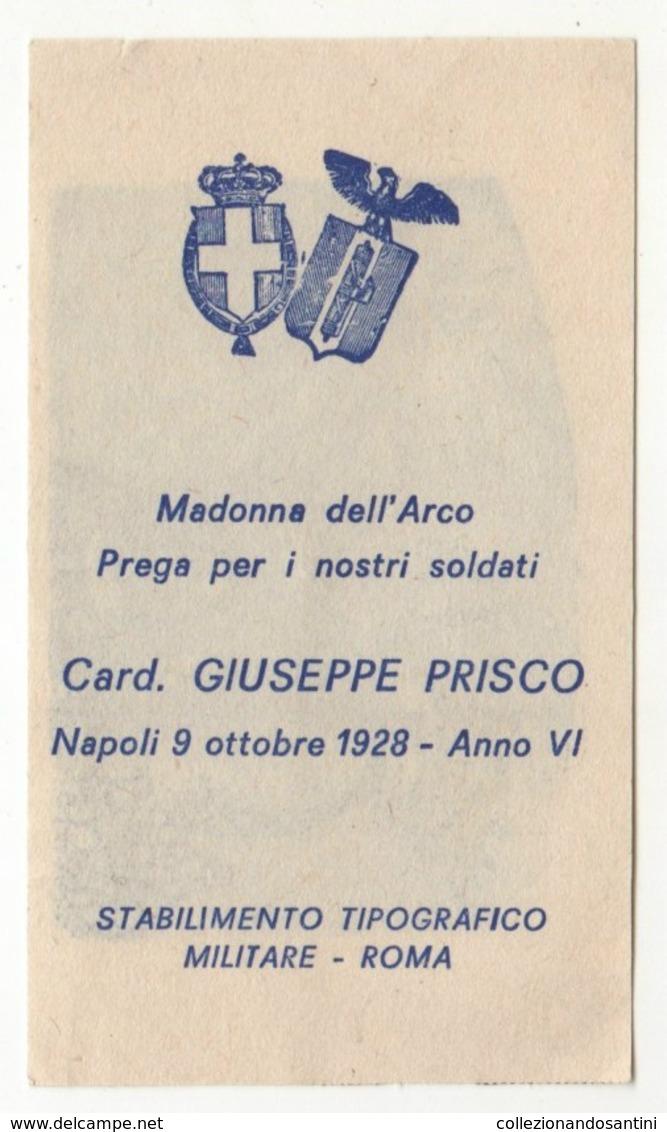 Santino Antico Madonna Dell'arco Da Napoli Preghiera Per I Soldati 1928 Anno Vi Era Fascista - Religione & Esoterismo