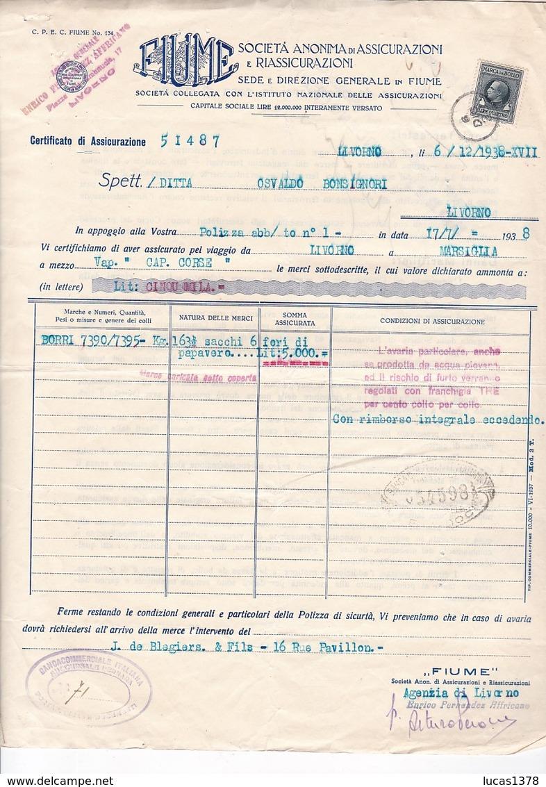 FIUME 1938 / CERTIFICAT D ASSURANCE POUR TRANSPORT FORI DI PAPAVERO / MARCA DA BOLLO 4 LIRES - Italie