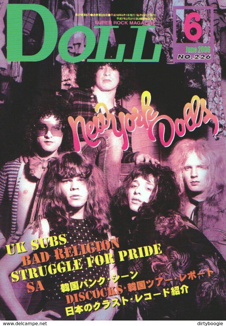 DOLL N° 226 - Juine 2006 - JAPON - NEW YORK DOLLS - BAD RELIGION - Nikki SUDDEN - UK SUBS - Syd BARRETT - STREET DOGS - Kultur