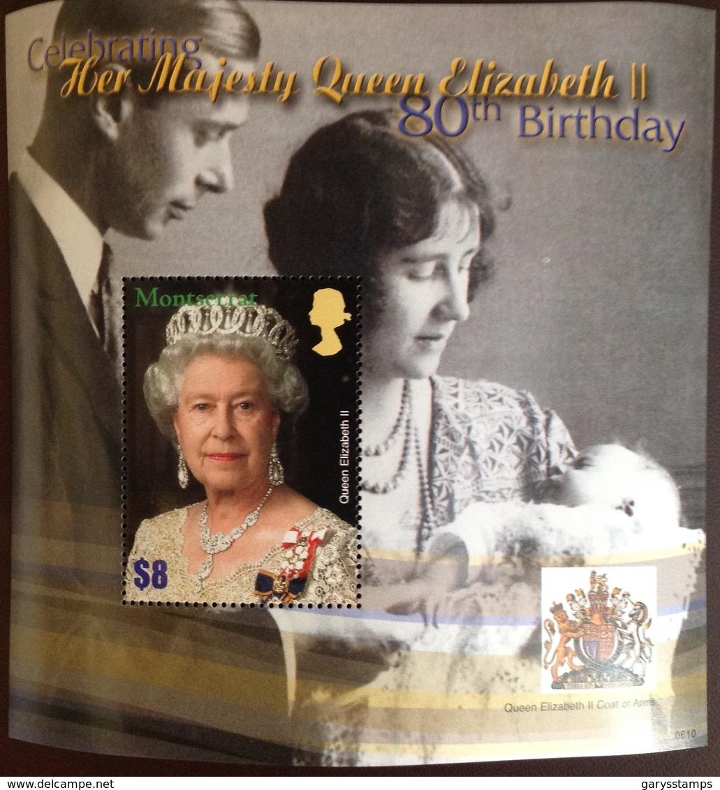 Montserrat 2006 Queen's 80th Birthday Minisheet MNH - Montserrat