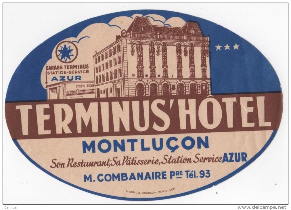 Etiquette Hôtel Terminus Hôtel Montluçon Station Service Azur M. Combanaire - Etiquettes D'hotels