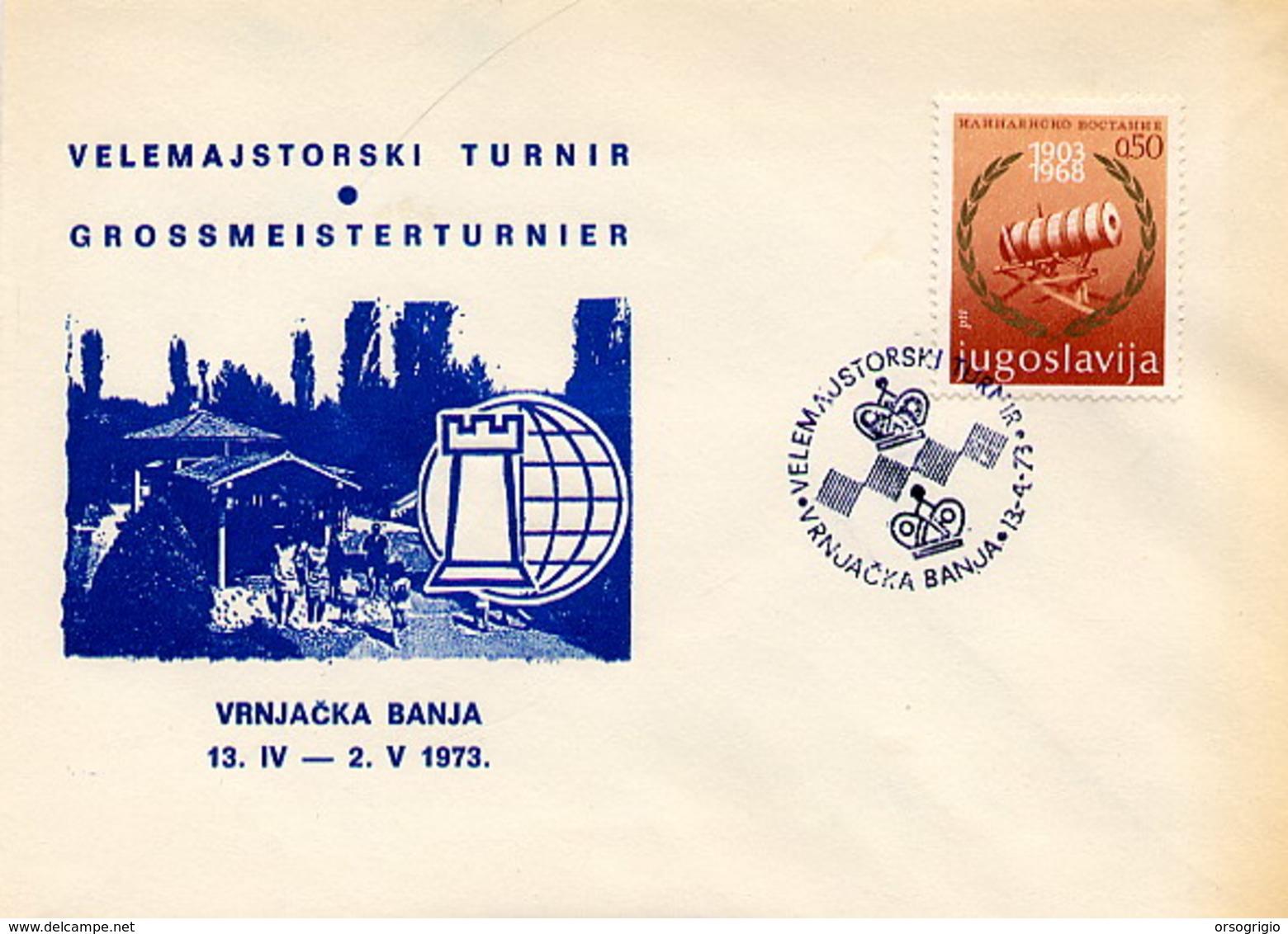 JUGOSLAVIA - VRNJACKA  BANJA 1973  - SZACHOWY - TORNEO DI SCACCHI -  CHESS - Scacchi