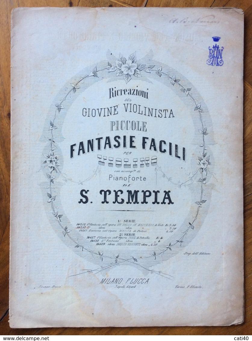 SPARTITO MUSICALE VINTAGE  FANTASIE FACILI PER VIOLINO PIANOFORTE DI S.TEMPIA EDIZIONI F.LUCCA  Con Logo Coronato E Firm - Musica Popolare
