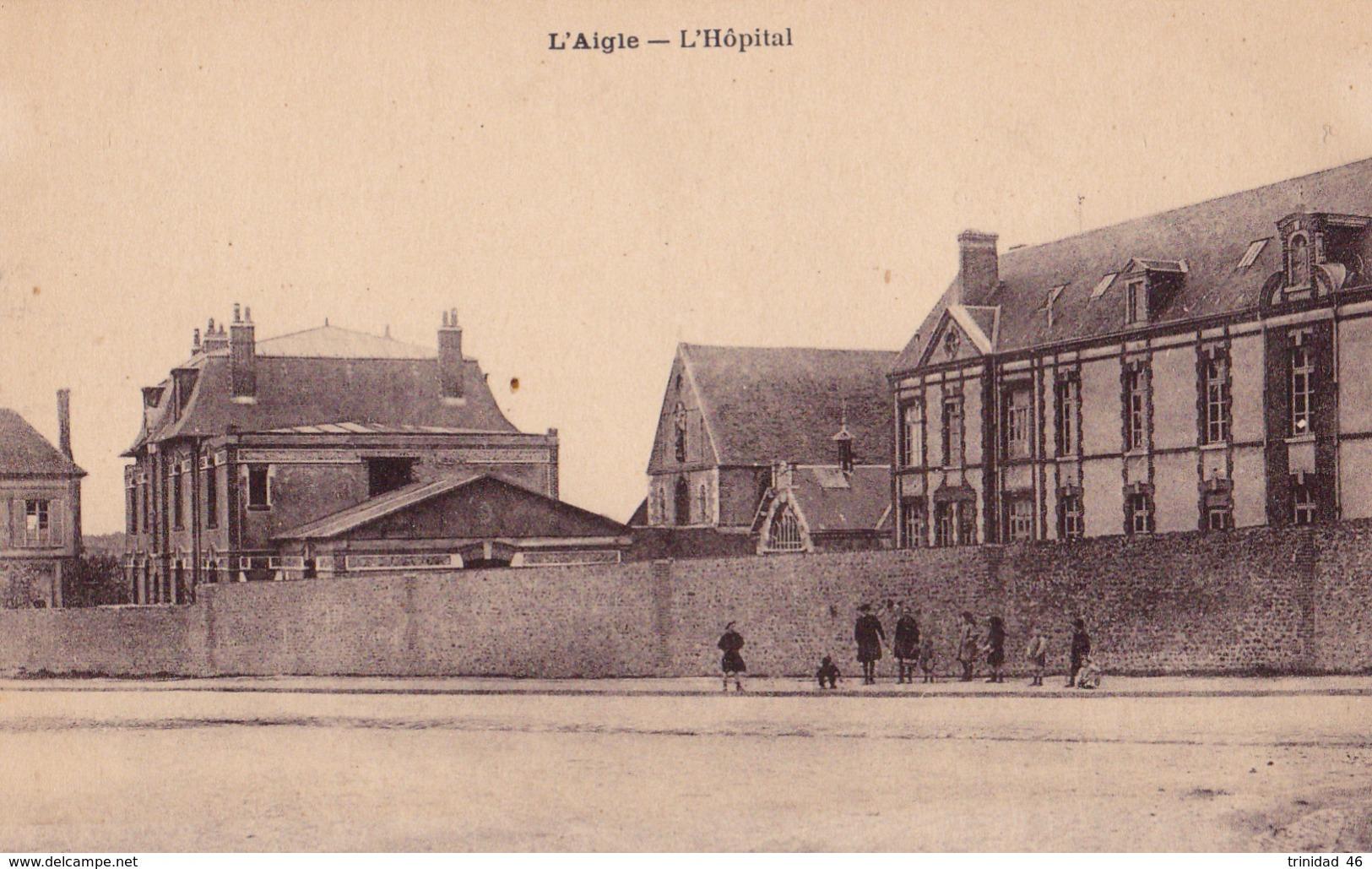 L' AIGLE 61 ( L' HOPITAL ) - L'Aigle