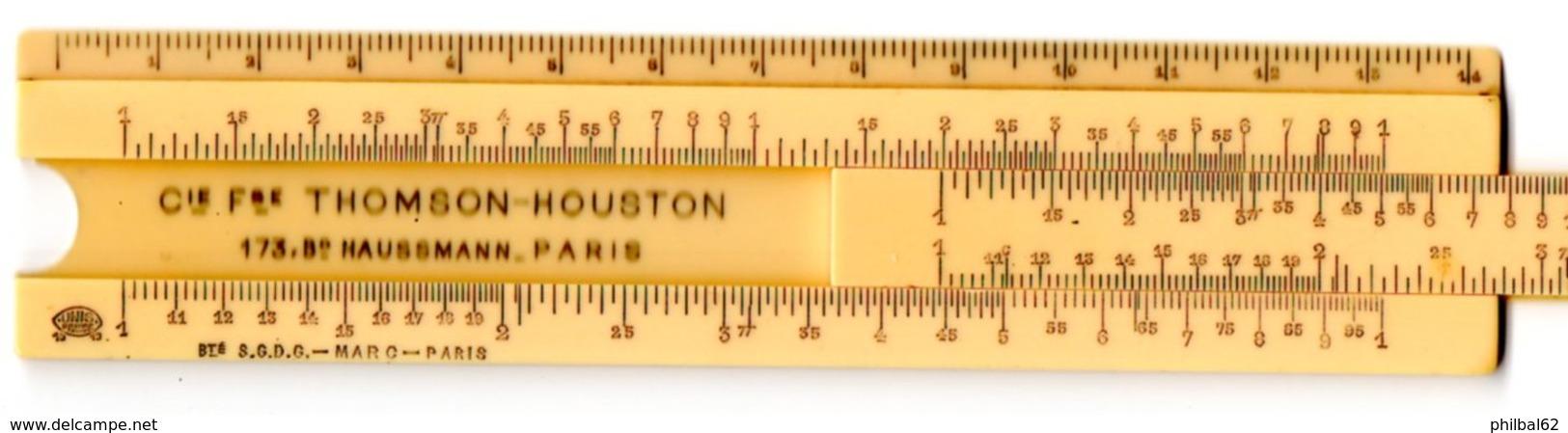 Petite Règle à Calculer Publicitaire : Cie. Thomson-Houston. Marqué UNIS-France. - Other Collections