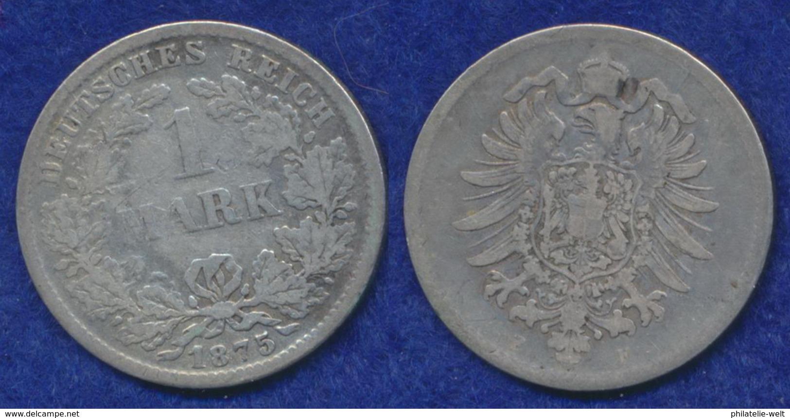Deutsches Reich 1 Mark 1875F Kleiner Reichsadler Ag900 - [ 2] 1871-1918: Deutsches Kaiserreich