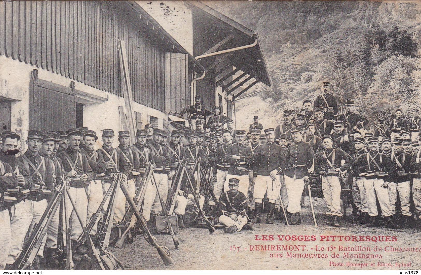 88 - REMIREMONT -Le15ème Bataillon De Chasseurs Aux Manoeuvres De Montagne - Remiremont