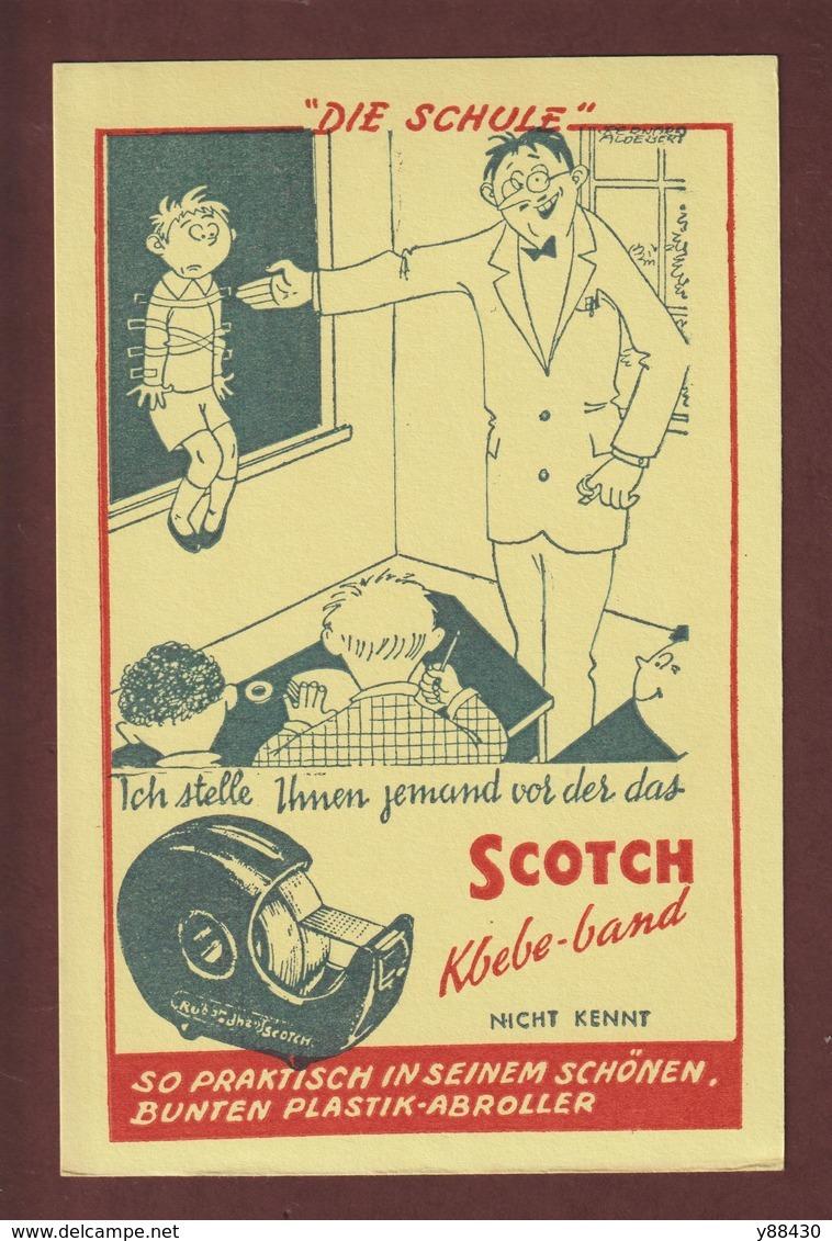 BUVARD -- SCOTCH -  DIE SCHULE - KLEBEBAND -  Buvard Texte En Allemand  --  2 Scannes. - Papeterie