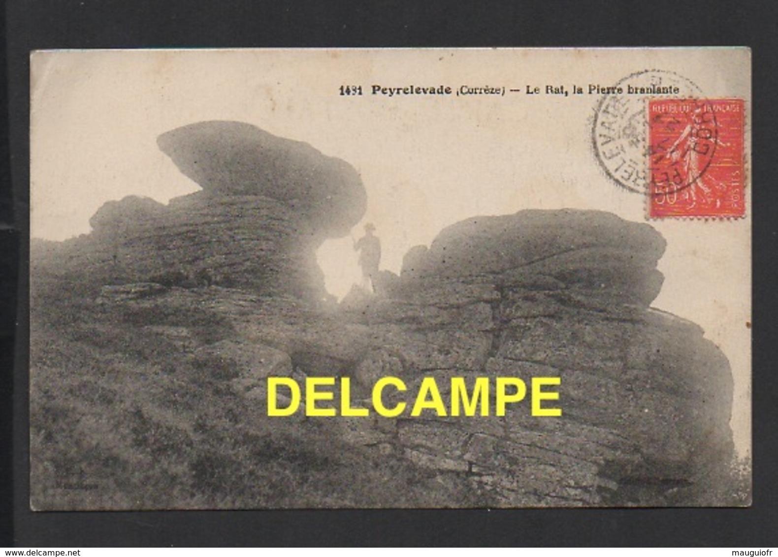DD / 19 CORRÈZE / PEYRELEVADE / LE RAT , LA PIERRE BRANLANTE / 1927 - France