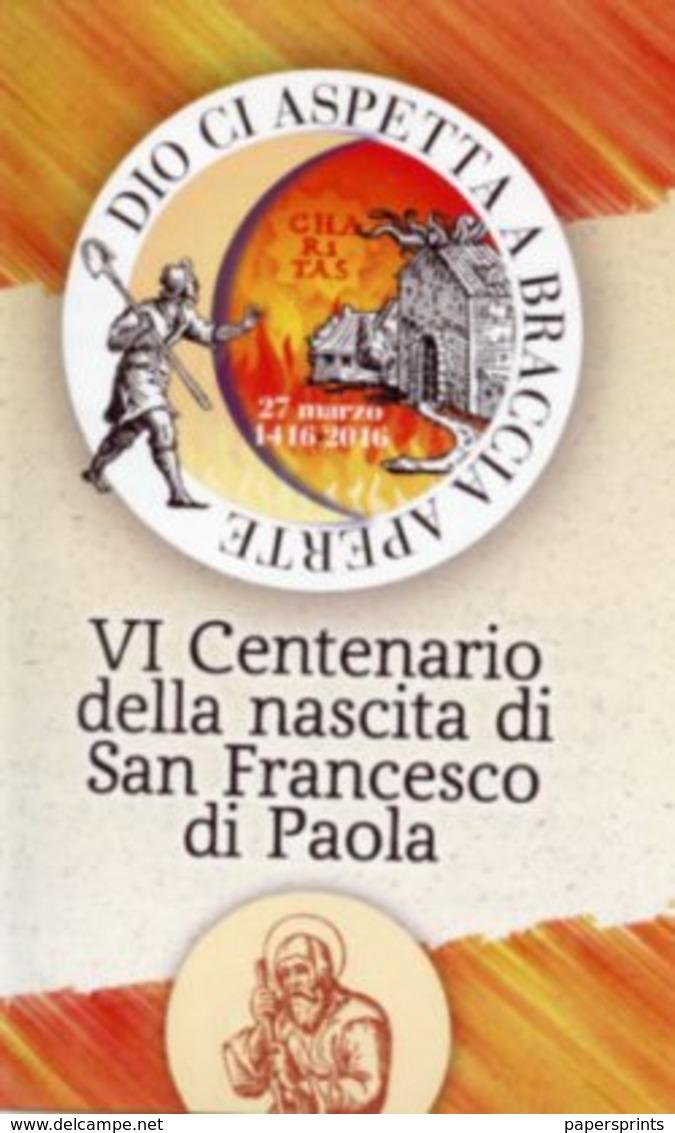 Paola, Cosenza - Santino VI CENTENARIO DELLA NASCITA DI SAN FRANCESCO DI PAOLA  - PERFETTO P89 - Religione & Esoterismo