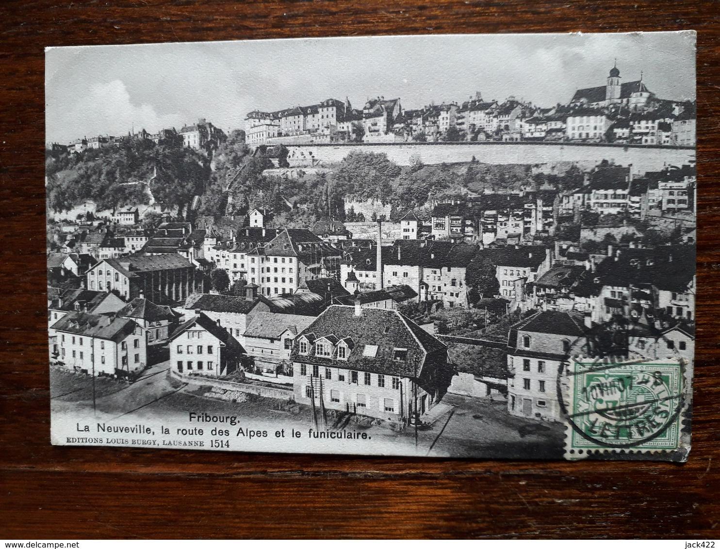 Suisse. Fribourg. La Neuveville , La Route Des Alpes Et Le Funiculaire - FR Fribourg