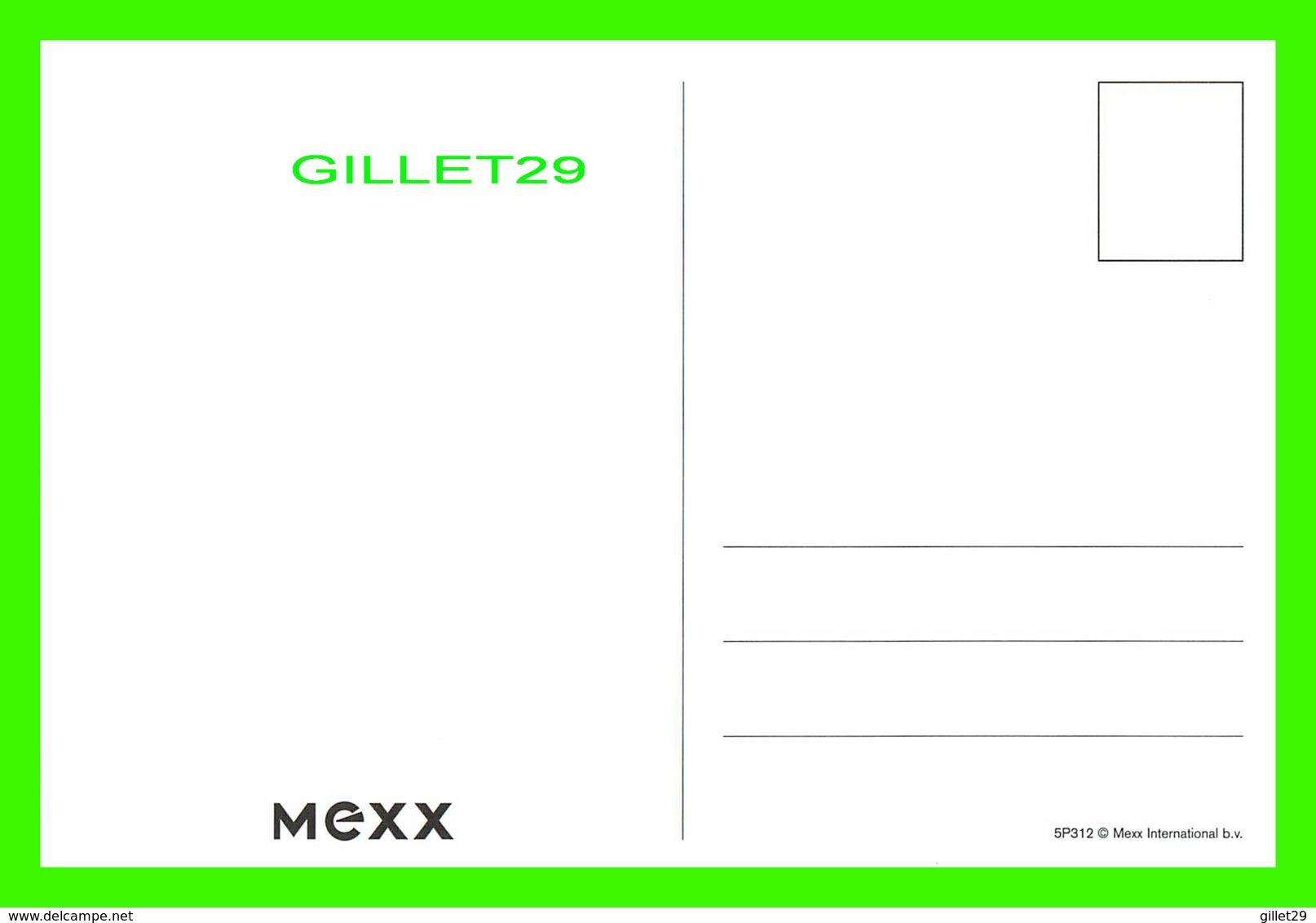 ADVERTISING, PUBLICITÉ - MEXX INTERNATIONAL - - Publicité