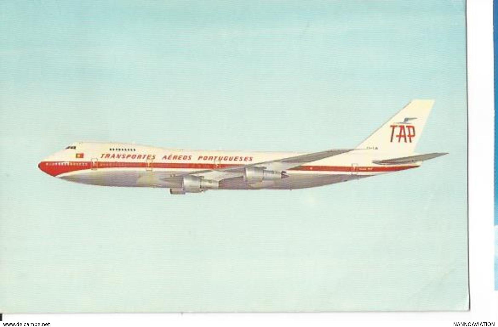 CP AVION BOEING 747 B NAVIGATOR JET  TAP TRANSPORTES AEREOS PORTUGUESES ECRITE  ISSUE - 1946-....: Era Moderna