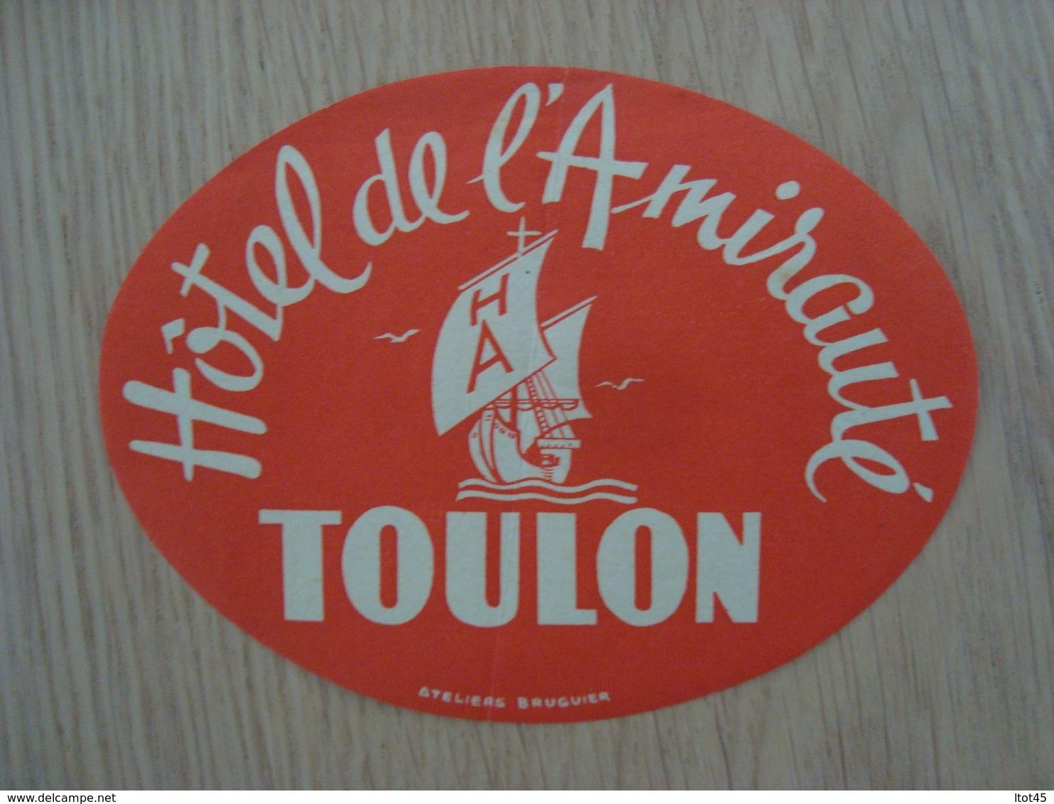 ETIQUETTE D'HOTEL DE L'AMIRAUTE TOULON - Etiquettes D'hotels