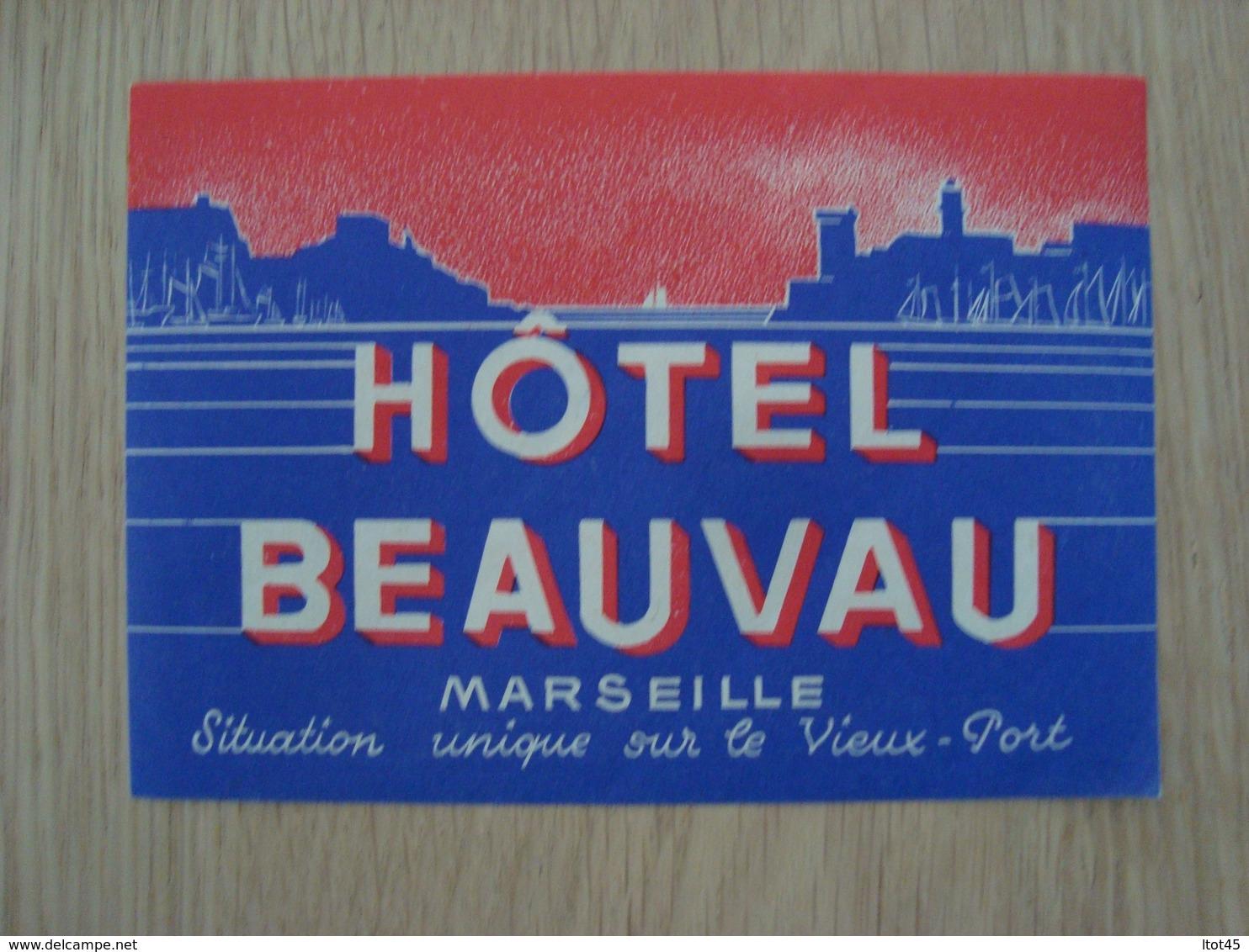 ETIQUETTE D'HOTEL BEAUVAU MARSEILLE - Etiquettes D'hotels