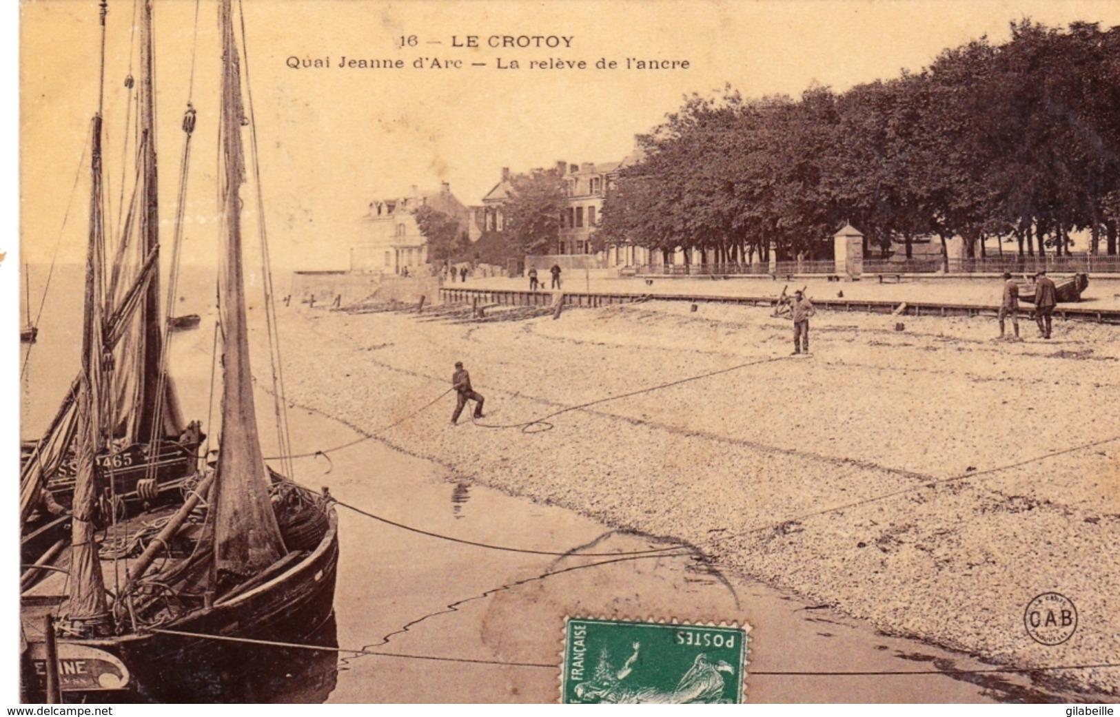 80 - Somme - LE CROTOY - Quai Jeanne D Arc - La Releve De L Ancre - Le Crotoy
