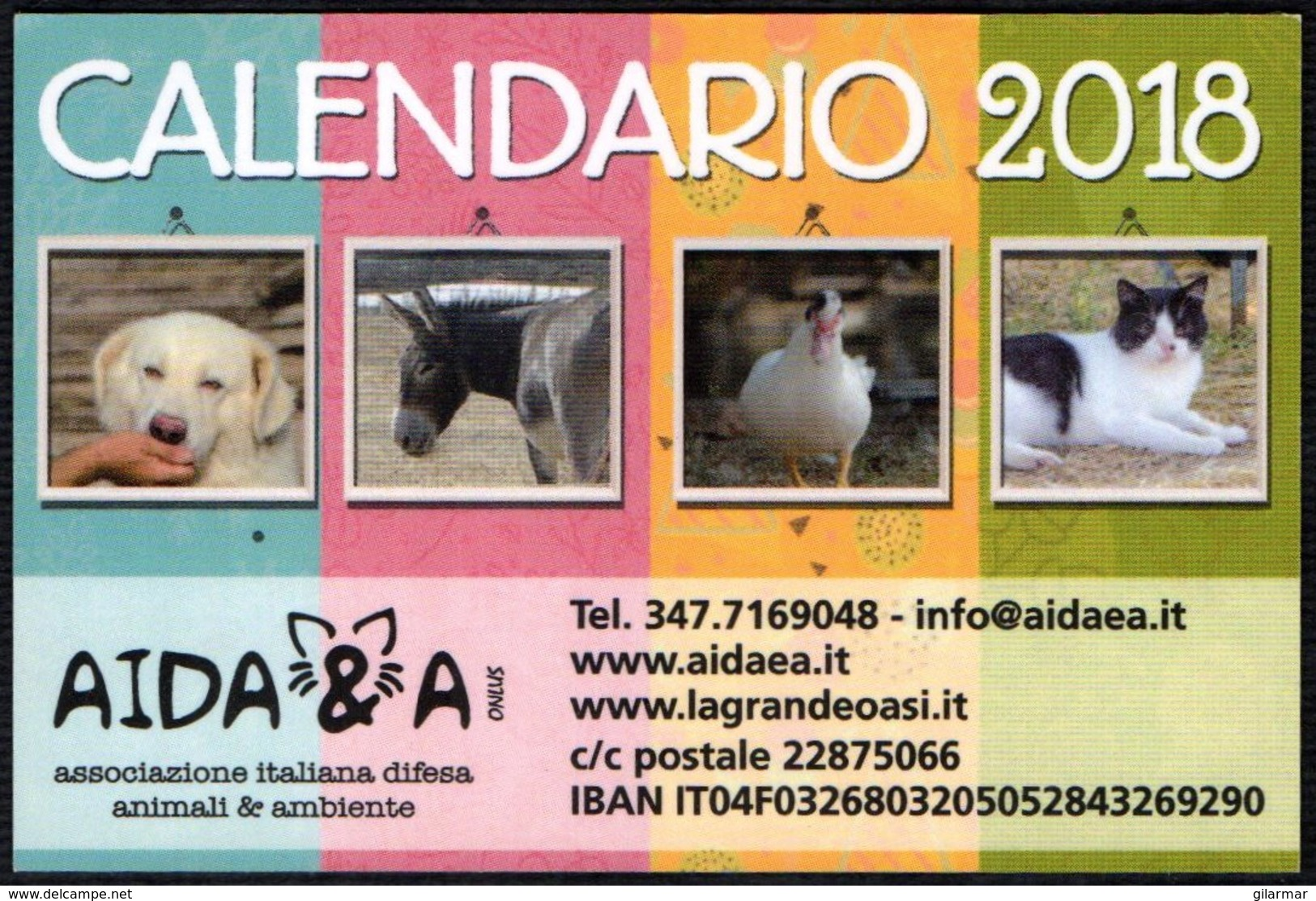 ITALIA 2018 - CALENDARIO TASCABILE - AIDA & A - DOGS / CATS / DONKEY / HEN - Calendari