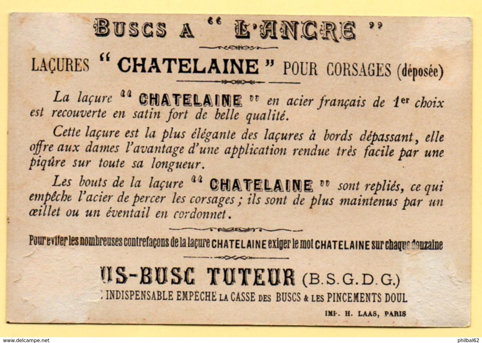 """Chromo Buscs """"A L'Ancre"""", Laçures Pour Corsages. Illustration, Chez La Fleuriste, Choix Embarrassant. - Trade Cards"""