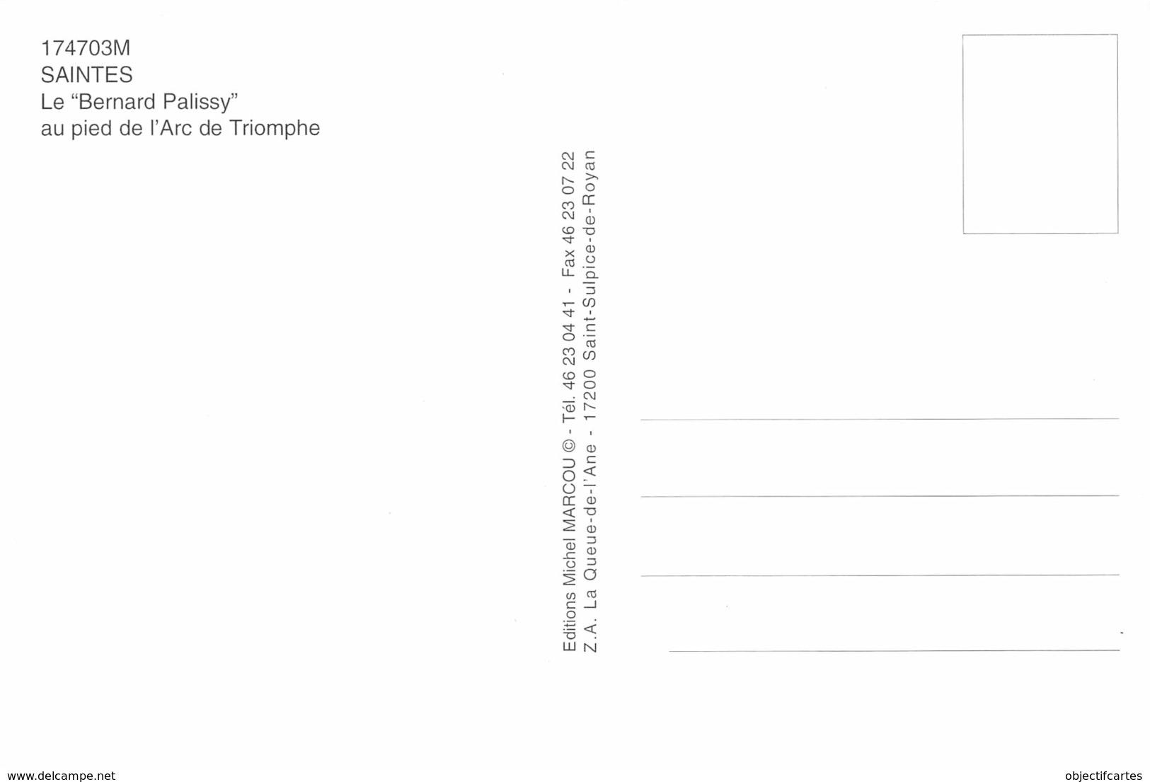 SAINTES  Le Bernard Palissy Au Pied De L'arc De Triomphe  17 (scan Recto Verso)MG2839 - Saintes
