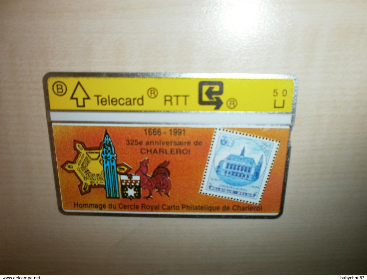 Télécarte Ancienne RTT   Publicité Hommage Du Cercle Royal Carto Philatélique De Charleroi - Stamps & Coins