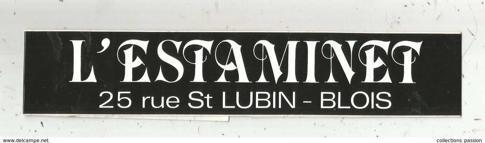 Autocollant , Grand Modéle ,bar L'ESTAMINET , BLOIS , 480 X 50 ., 2 Scans , Frais Fr 1.75 E - Autocollants