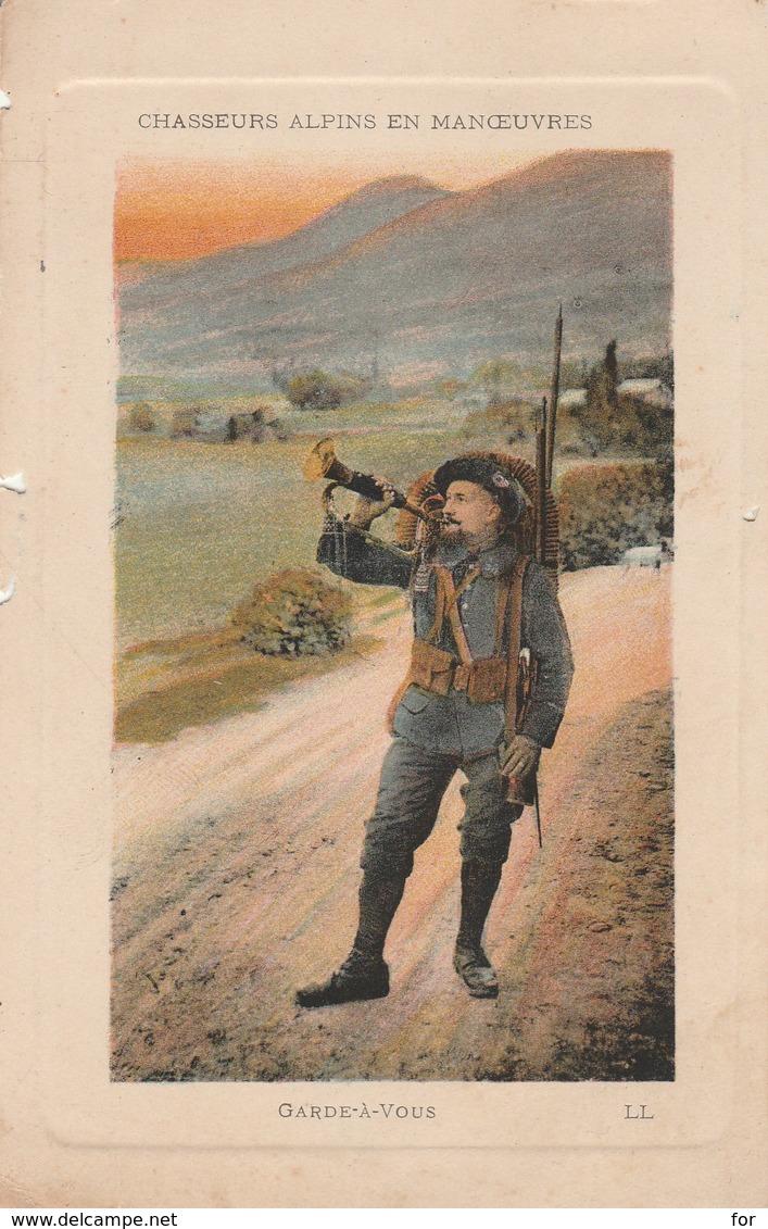 Chasseurs Alpins En Manoeuvres : Garde-à-vous  ( Illustration ) - Regiments