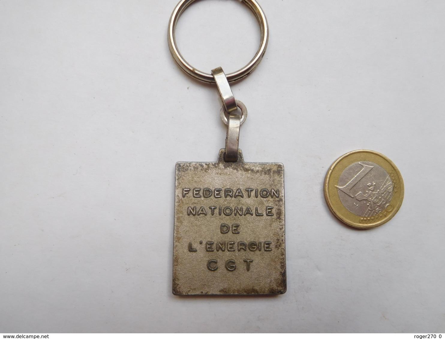 Porte Clés ,  EDF GDF , Syndicat CGT FNE , Fédération Nationale De L'Energie - Porte-clefs