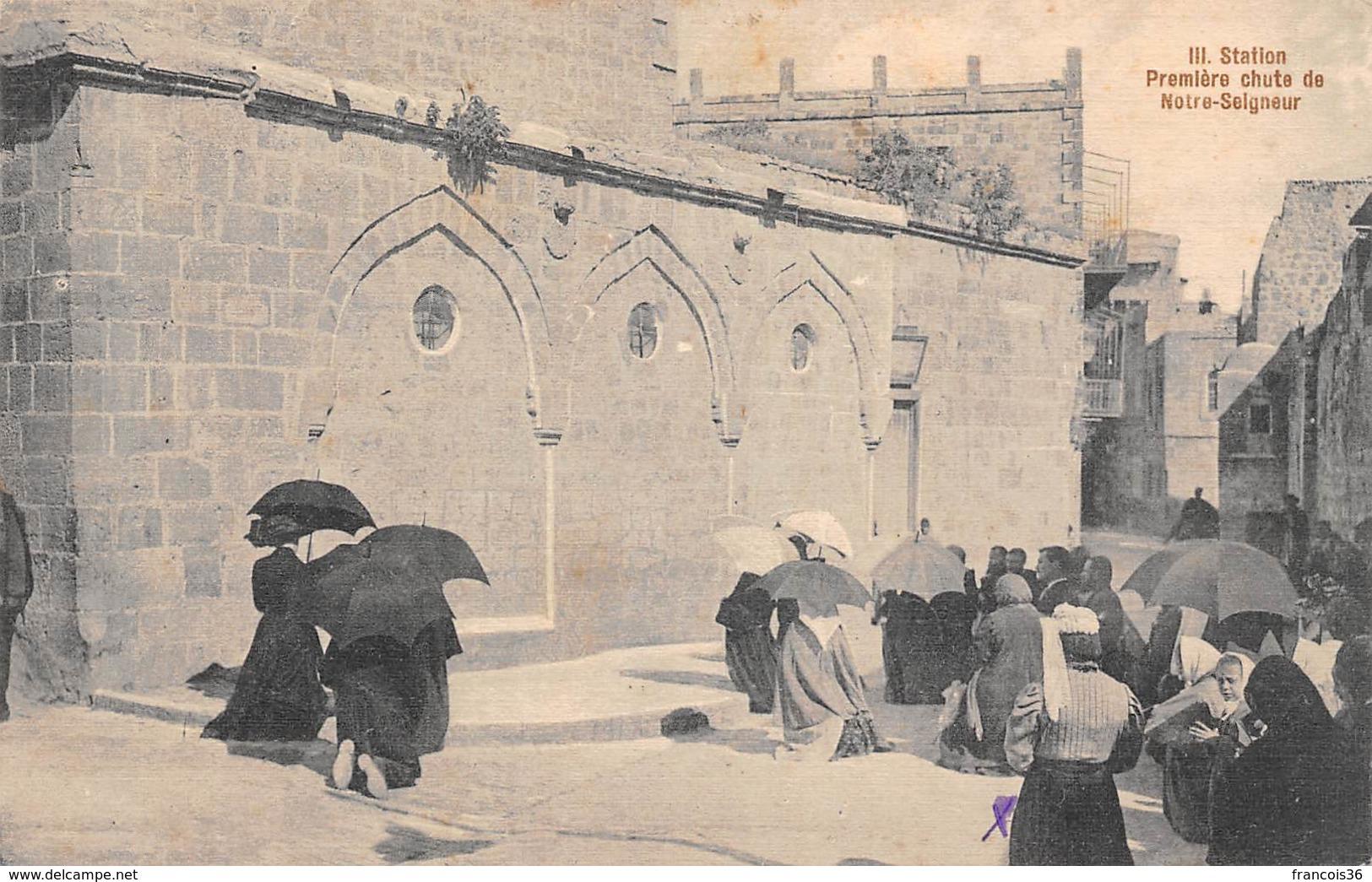 Palestine - Station Première Chute De Notre Seigneur - Palestine