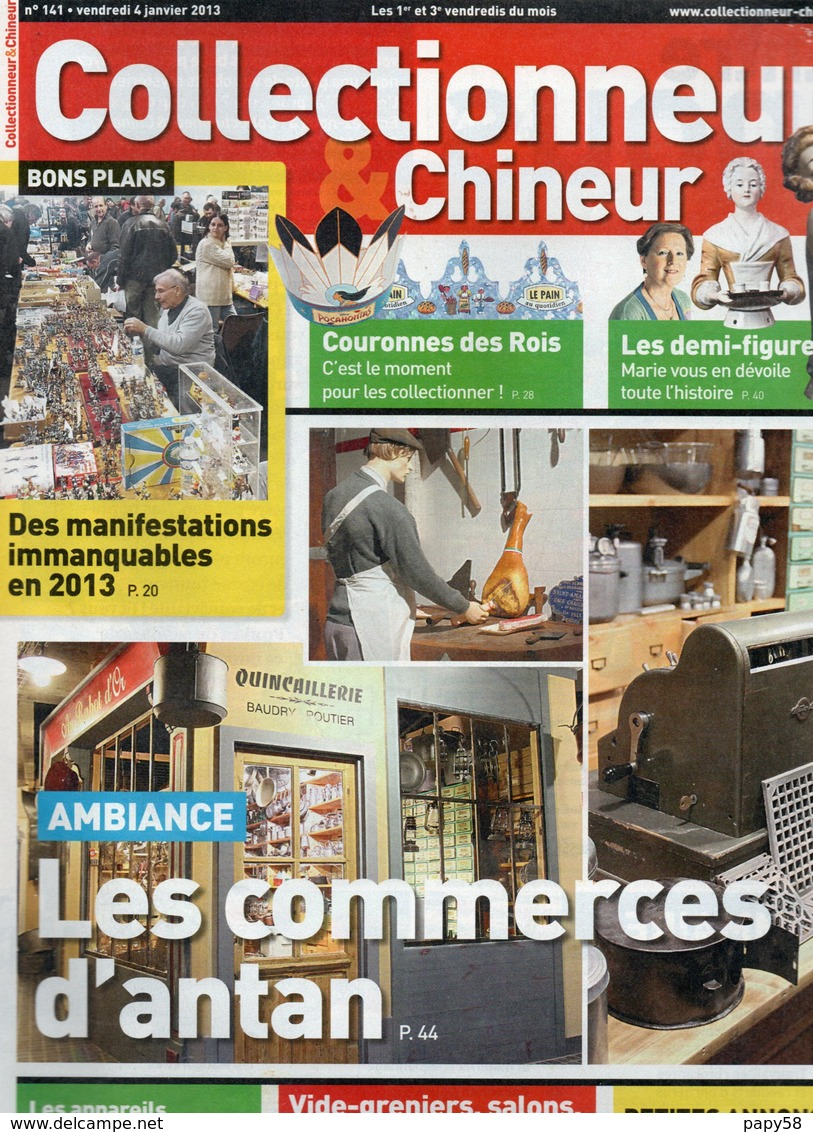 Livres, BD, Revues > Français > Non Classés Collectionneur Et Chineur N°141 Couronnes Des Rois,commerces D Antan - Livres, BD, Revues