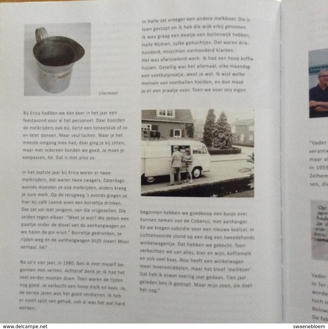 NL.- Zelhem. De Botterfabriek. COöP ZUIVELFABRIEK - ERICA - Directeur H.J. Arendsen. Uitgave Stichting Museum Smedekinck - Praktisch